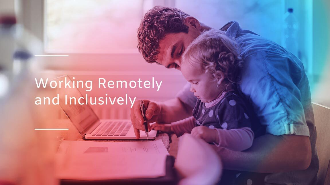 Working remotely and inclusively - test